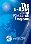 The e-ASIA Joint Research Program [English]